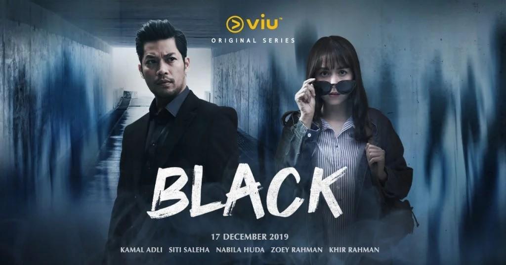 drama black malaysia viu original series